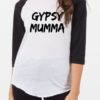 Gypsy Mumma Raglan